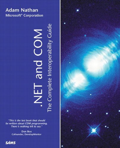 9780672321702: .NET and COM: The Complete Interoperability Guide