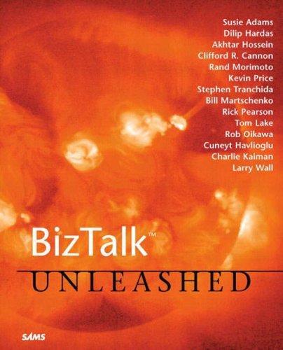 BizTalk Unleashed: Wall, Larry, Lake,