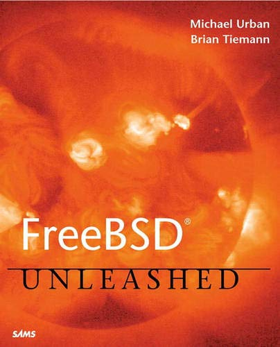 9780672322068: FreeBSD Unleashed (With CD-ROM)