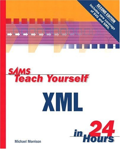 9780672322136: Sams Teach Yourself XML in 24 Hours