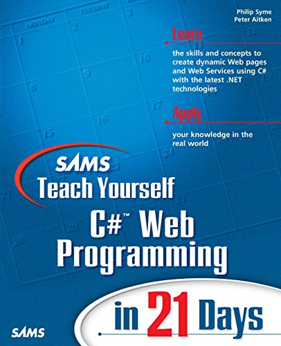 9780672322358: Sams Teach Yourself C# Web Programming in 21 Days
