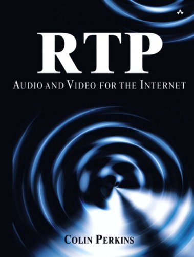 9780672322495: RTP: Audio and Video for the Internet