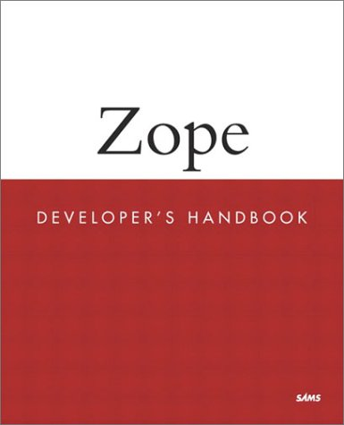 9780672322938: Zope Developer's Handbook