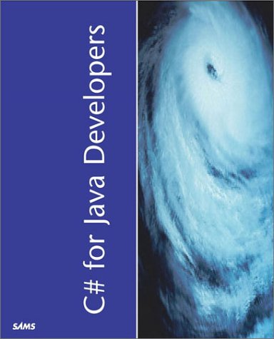 9780672323003: C# for Java Developers (Kaleidoscope)
