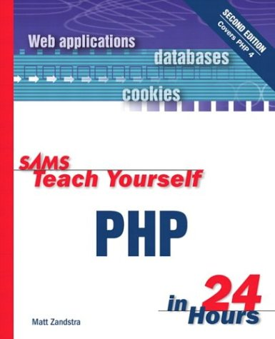 9780672323119: Sams Teach Yourself PHP in 24 Hours (2nd Edition)