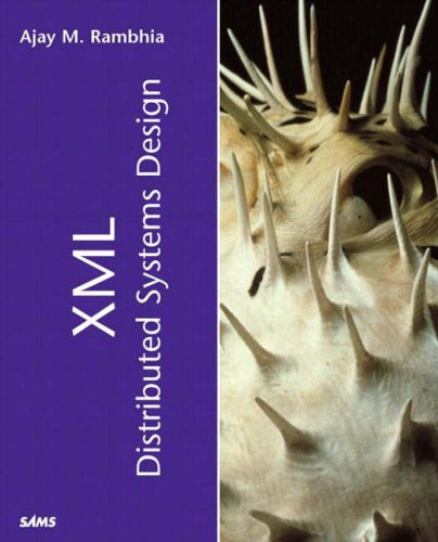 9780672323287: XML Distributed Systems Design (Kaleidoscope)