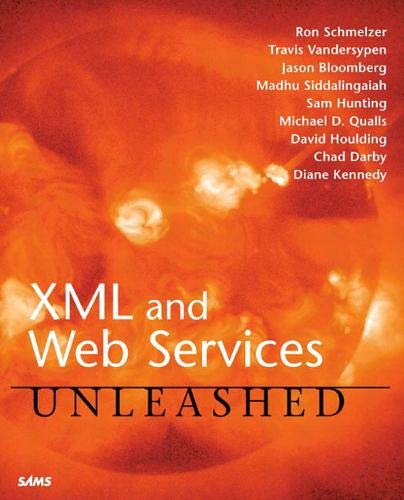 9780672323416: XML and Web Services Unleashed