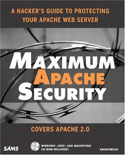 Maximum Apache Security: Anonymous