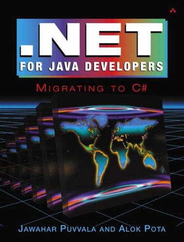 NET for Java Developers: Working with C#: Jawahar Puvvala, Alok