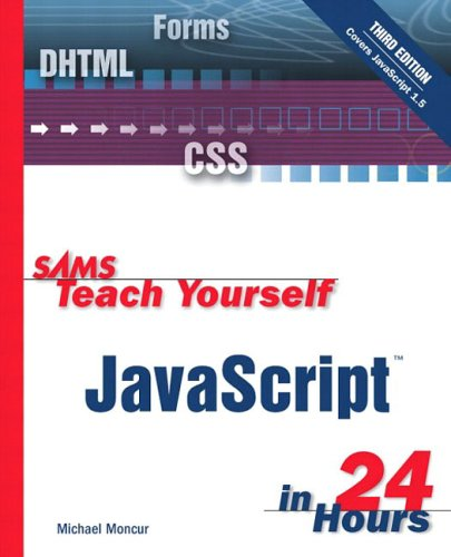 9780672324062: Sams Teach Yourself Javascript in 24 Hours