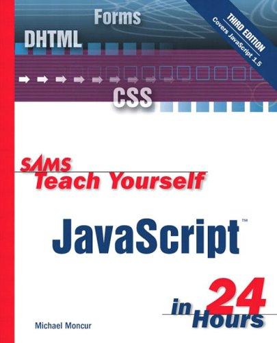 9780672324062: Sams Teach Yourself JavaScript in 24 Hours (3rd Edition)