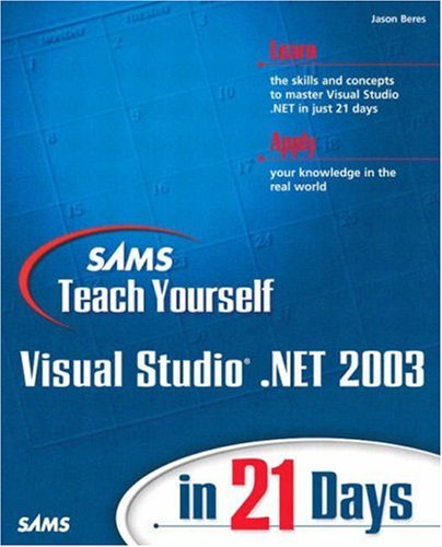 9780672324215: Sams Teach Yourself Visual Studio .NET 2003 in 21 Days