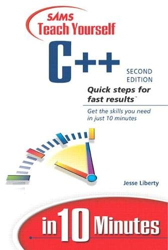 9780672324253: Sams Teach Yourself C++ in 10 Minutes (2nd Edition)