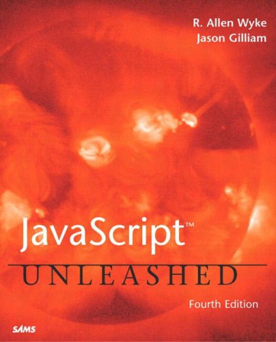 9780672324314: JavaScript Unleashed