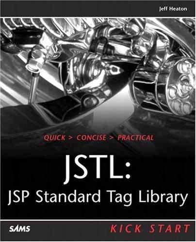 9780672324505: JSTL: JSP Standard Tag Library Kick Start