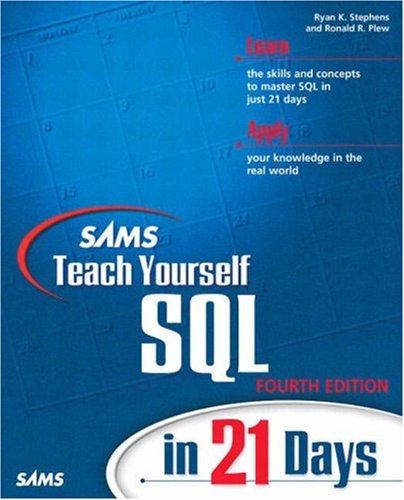 9780672324512: Sams Teach Yourself SQL in 21 Days (4th Edition)