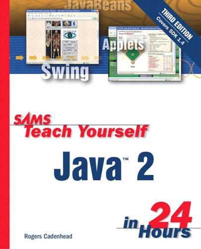 9780672324604: Sams Teach Yourself Java 2 in 24 Hours (3rd Edition) (Sams Teach Yourself...in 24 Hours (Paperback))
