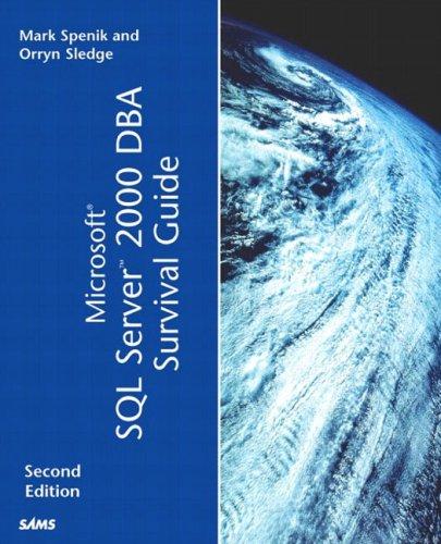 9780672324680: Microsoft SQL Server 2000 DBA Survival Guide (2nd Edition)