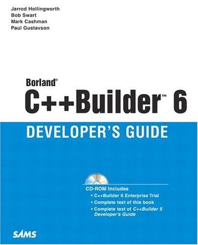 9780672324802: Borland C++ Builder 6 Developer's Guide
