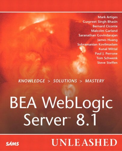 9780672324871: BEA WebLogic Server 8.1 Unleashed