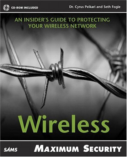 9780672324888: Maximum Wireless Security