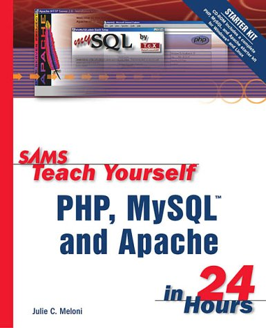 9780672324895: Sams Teach Yourself PHP, MySQL and Apache in 24 Hours