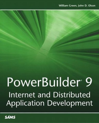 9780672324994: PowerBuilder 9: Internet and Distributed Application Development