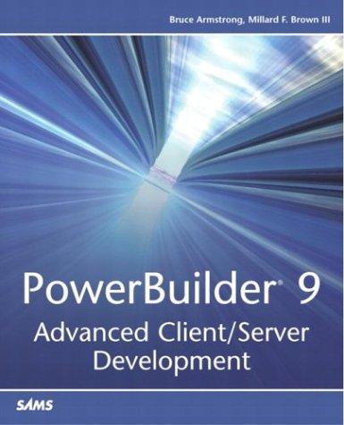 9780672325007: PowerBuilder 9: Advanced Client/Server Development