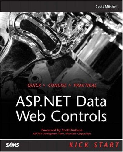 9780672325014: ASP.NET Data Web Controls Kick Start