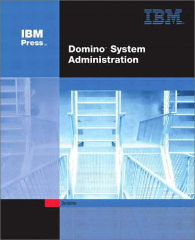 9780672325106: Domino System Administration