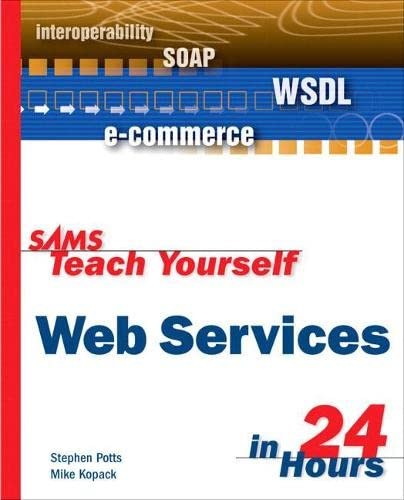 9780672325151: Sams Teach Yourself Web Services in 24 Hours