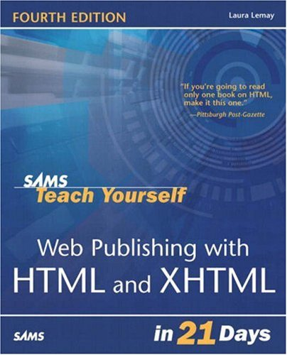 9780672325199: Sams Teach Yourself Web Publishing with HTML & XHTML in 21 Days (4th Edition)