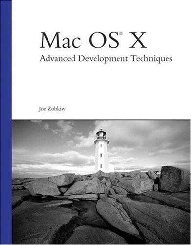 9780672325267: Mac OS X Advanced Development Techniques (Developer's Library)