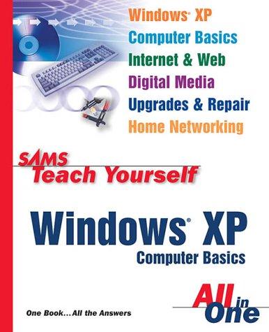 9780672325359: Sams Teach Yourself Windows XP Computer Basics All in One