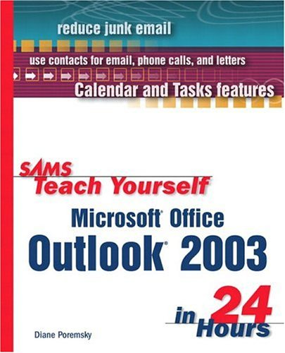 9780672325540: Sams Teach Yourself Microsoft Office Outlook 2003 in 24 Hours