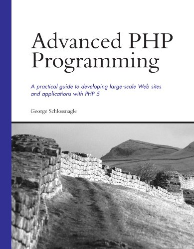 9780672325618: Advanced Php Programming: A Practical Guide to Developing Large-Scale Web Sites and Applications With Php 5
