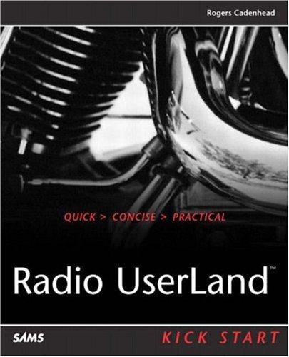9780672325632: Radio Userland Kick Start