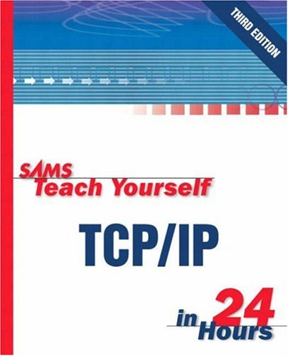 9780672325656: Sams Teach Yourself TCP/IP in 24 Hours (3rd Edition)