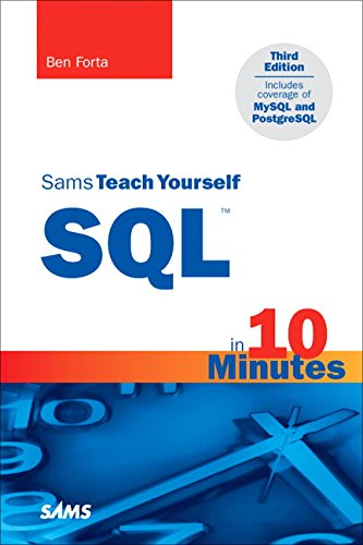 9780672325670: Sams Teach Yourself SQL in 10 Minutes (3rd Edition)
