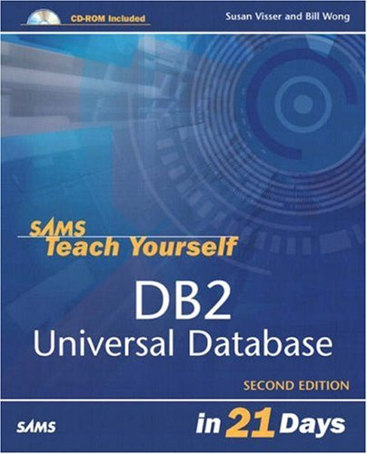 9780672325823: Sams Teach Yourself DB2 Universal Database in 21 Days (2nd Edition)