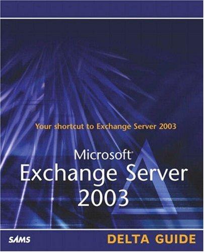 9780672325854: Microsoft Exchange Server 2003 Delta Guide