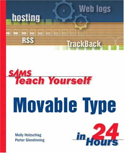 9780672325908: Sams Teach Yourself Movable Type in 24 Hours