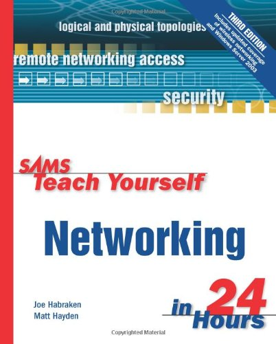 9780672326080: Sams Teach Yourself Networking in 24 Hours