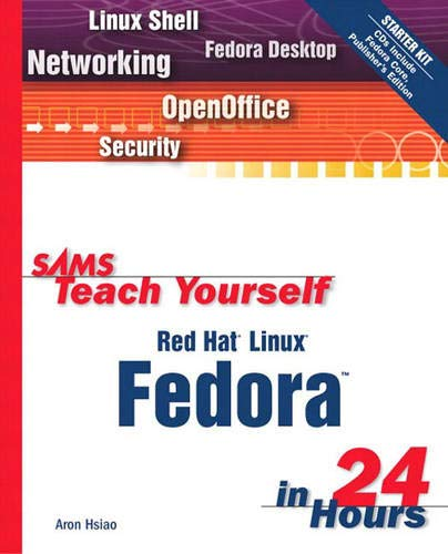 9780672326301: Sams Teach Yourself Red Hat Linux Fedora in 24 Hours