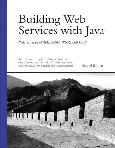 9780672326417: Building Web Services with Java: Making Sense of XML, SOAP, WSDL, and UDDI (2nd Edition) (Developer's Library)