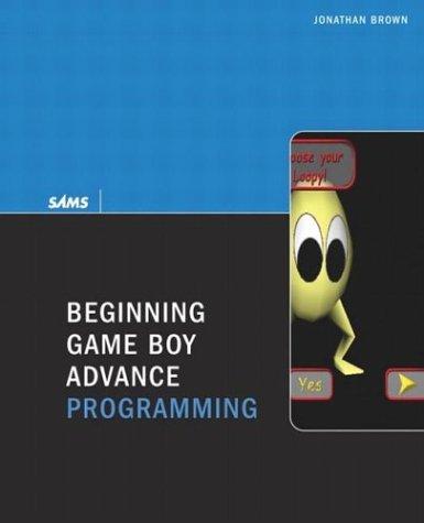9780672326608: Beginning Game Boy Advance Programming