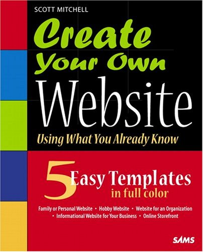 9780672326622: Create Your Own Website (Using What you Already Know)