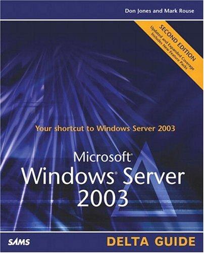 9780672326639: Microsoft Windows Server 2003 Delta Guide (2nd Edition)