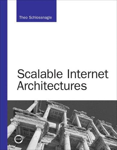 9780672326998: Scalable Internet Architectures (Developer's Library)
