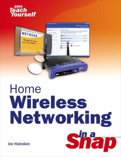 9780672327025: Home Wireless Networking in a Snap